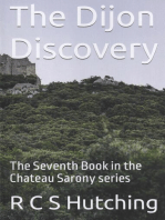 The Dijon Discovery: Chateau Sarony, #7