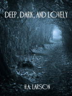Deep, Dark, and Lovely