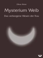 Mysterium Weib