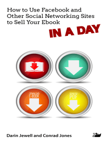 How to Use Facebook and Other Social Networking Sites to Sell Your Ebook IN A DAY
