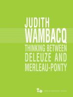 Thinking between Deleuze and Merleau-Ponty