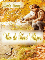 When the Heart Whispers