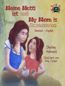 Meine Mutti ist toll My Mom is Awesome (German English Bilingual Edition): German English Bilingual Collection