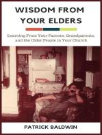 Wisdom from Your Elders