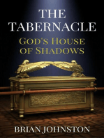 The Tabernacle - God's House of Shadows