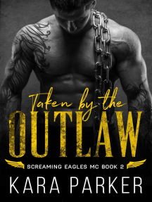 Taken by the Outlaw: Screaming Eagles MC, #2