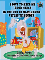 I Love to Keep My Room Clean Ik hou ervan mijn kamer netjes te houden (English Dutch Bilingual Edition)