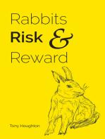 Rabbits Risk & Reward