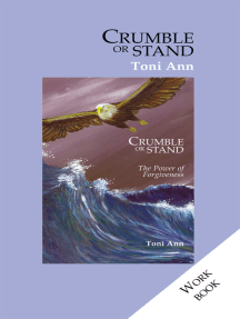 Crumble or Stand: The Workbook