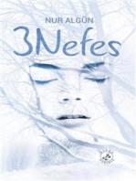 3 Nefes