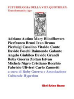 Futurologia della Vita Quotidiana. Transhumanist Age: libri Asino Rosso