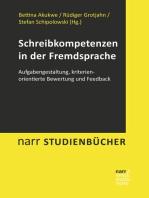 Schreibkompetenzen in der Fremdsprache: Aufgabengestaltung, kriterienorientierte Bewertung und Feedback