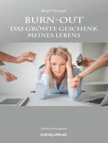 Burn-out: Das größte Geschenk meines Lebens