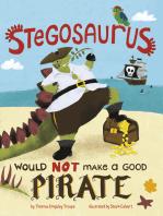 A Stegosaurus Would NOT Make a Good Pirate