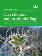 Retos clínicos y sociales del suicidólogo: Casos, ejercicios e historias para enfrentar el desafío profesional