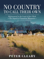 No Country to Call Their Own - Dishonoured In the Land of Their Birth - The Sequel to Chameleon Mountain