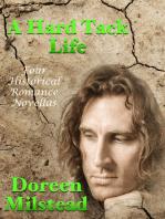 A Hard Tack Life