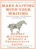 The Prosperous Author-Two Book Bundle-Box Set (Books 1-2): Developing a Millionaire Mindset, Productivity Hacks: Do Less & Make More: How to Make a Living With Your Writing