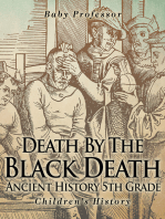 Death By The Black Death - Ancient History 5th Grade | Children's History