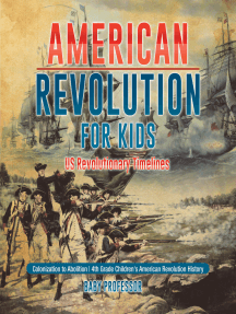 American Revolution for Kids | US Revolutionary Timelines - Colonization to Abolition | 4th Grade Children's American Revolution History