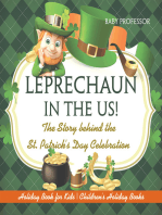 Leprechaun In The US! The Story behind the St. Patrick's Day Celebration - Holiday Book for Kids | Children's Holiday Books