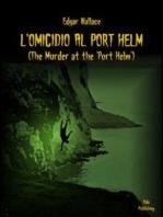 L'omicidio al Port Helm