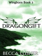 Dragongift