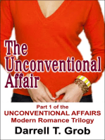 The Unconventional Affair Part 1 of The Unconventional Affairs Trilogy