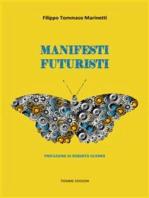 Manifesti Futuristi (1909-1941)