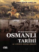 Osmanlı Tarihi ve 1.Dünya Savaşı Anıları