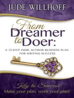 From Dreamer to Doer