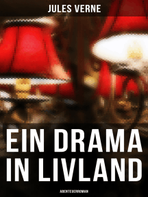 Ein Drama in Livland: Abenteuerroman