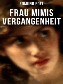 Frau Mimis Vergangenheit