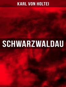 Schwarzwaldau: Klassiker des deutschsprachigen Kriminalromans
