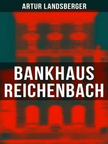 Bankhaus Reichenbach: Historischer Roman