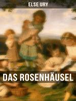 Das Rosenhäusel