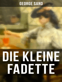 Die kleine Fadette: Märchenhafter Roman aus dem bäuerlichen Milieu