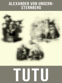 TUTU: Phantastische Episoden und poetische Excursionen
