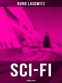 Sci-Fi- Sammelband: Auf zwei Planeten + Aspira + Sternentau - Die Pflanze vom Neptunsmond + Gegen das Weltgesetz + Bis zum Nullpunkt des Seins