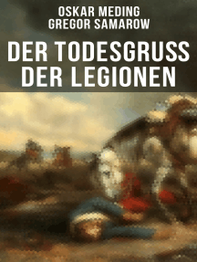 Der Todesgruß der Legionen: Historischer Roman - Eine Geschichte aus der Zeit des deutsch-französischen Krieges 1870-71