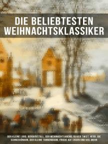 Die beliebtesten Weihnachtsklassiker: Romane, Geschichten und Gedichte