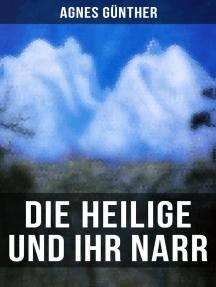 Die Heilige und ihr Narr: Märchenhafte Liebesgeschichte