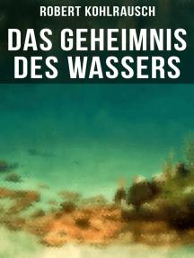Das Geheimnis des Wassers: Das Rätsel um Erna Herterich (Krimi-Klassiker)
