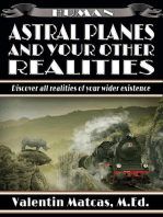 Astral Planes and Your Other Realities