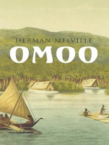 Omoo: Erlebnisse in der Südsee