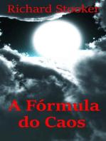 A Fórmula do Caos
