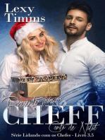 Presente para o Chefe - Conto de Natal - Série Lidando com os Chefes - Livro 3.5
