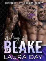 Aching for Blake