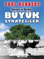 Savaşta ve Barışta Büyük Stratejiler