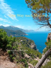 One Way nach Mallorca: Traum oder Albtraum